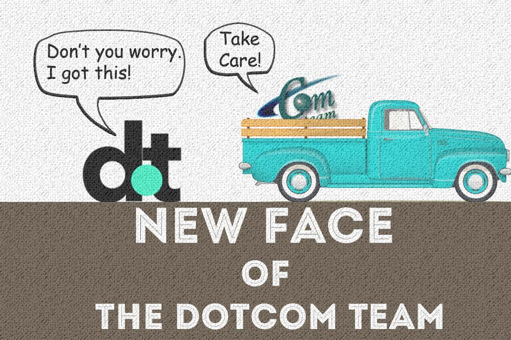 New Face of The Dotcom Team